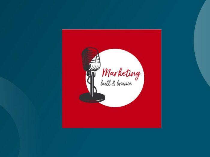 Podcast – Marketing Bull & Branie