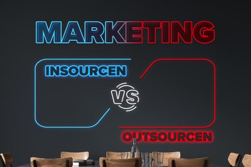 Marketing insourcen versus outcoursen